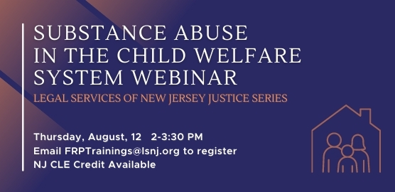Supporting and Preserving Families Webinar Series: Substance Use in the Child Welfare System